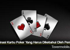 Kombinasi Kartu Poker Yang Harus Diketahui Oleh Pemula