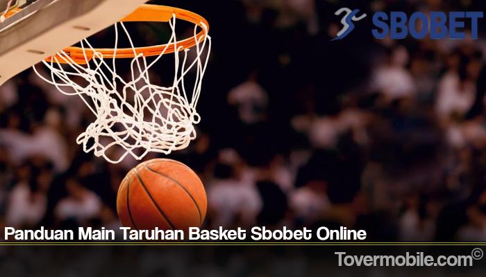 Panduan Main Taruhan Basket Sbobet Online