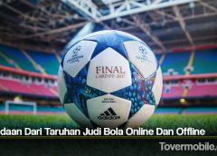 Perbedaan Dari Taruhan Judi Bola Online Dan Offline
